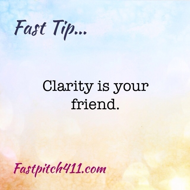 FastTips: Clarity is your friend
